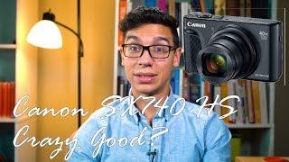 Canon SX740 HS - Surprisingly Good?