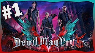 DEVIL MAY CRY 5! - #1