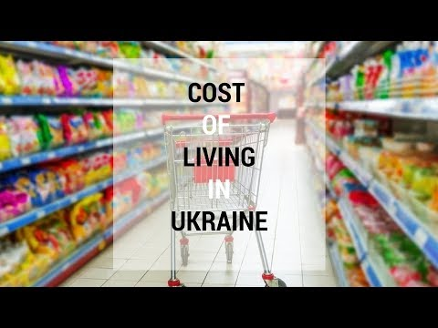 COST OF LIVING IN UKRAINE
