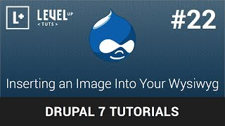 Drupal Tutorials #22 - Inserting an Image Into Your Wysiwyg