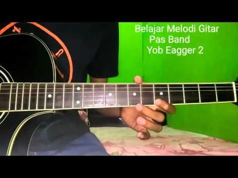 Belajar Melodi Gitar Pas Band Yob Eagger 2