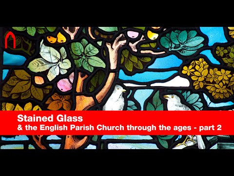 Stained Glass In English Parish Churches Part Two