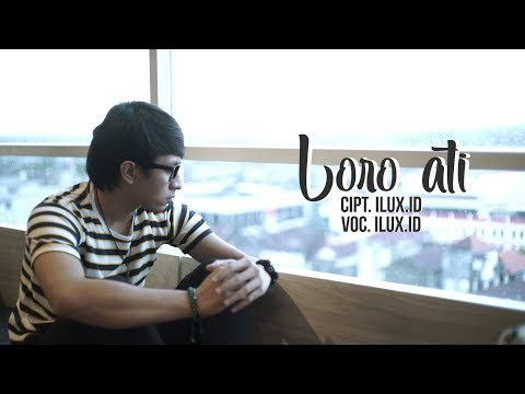 Free Download Ilux - Loro Ati (official Video) Mp3 dan Mp4