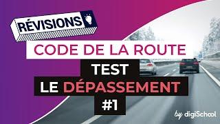 Code de la route : Test sur le dépassement correction