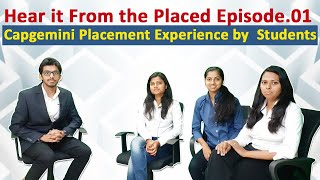 Hear it from the Placed Episode 1 | Capgemini Placement Experience by Students !