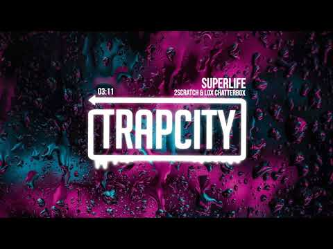 2Scratch - Superlife (ft. Lox Chatterbox)