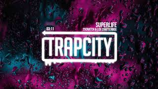 Download 2Scratch - Superlife (ft. Lox Chatterbox) Mp3 and Videos