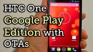 Convert an HTC One into a Google Play Edition w/ Bootloader, Recovery, & OTA Updates [How-To]