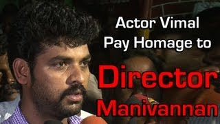 Actor Vimal pay Homage to Director Manivannan [Red Pix]