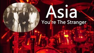 Asia - You´re the stranger
