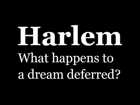 Harlem by Langston Hughes (What happens to a dream deferred?)
