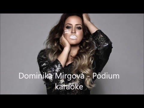 Dominika Mirgová   Pódium karaoke