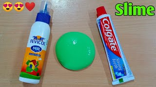 How to make slime with Fevicol and Colgate Toothpaste at home l How To Make Slime