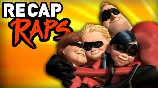 The Incredibles Recap Rap