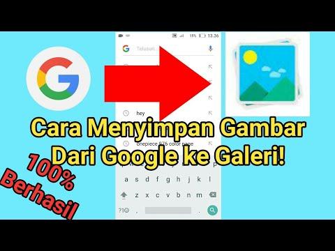 Cara Download Gambar Di Google Ke Galeri Hp Android Youtube