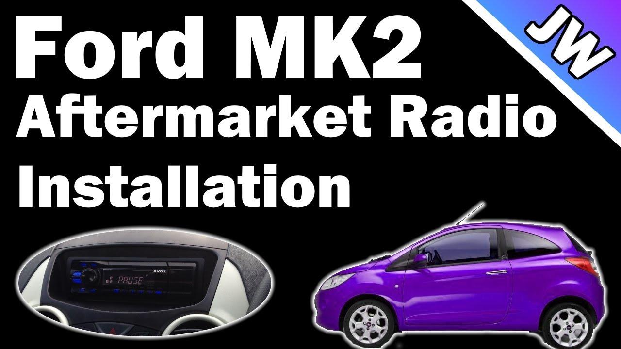 Ford Ka Mk2 Aftermarket Radio Install Youtube