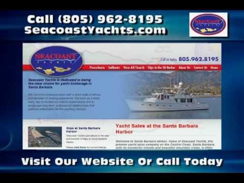 Yachts Santa Barbara CA -- Seacoast Yachts