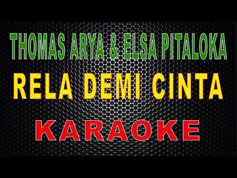 thomas-arya-feat-elsa-pitaloka---rela-demi-cinta-(karaoke)-|-lmusical