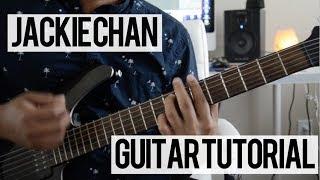 Jackie Chan (Guitar Tutorial) - Tiesto & Dzeko, Preme, Post Malone
