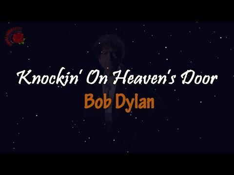 Bob Dylan - Knockin' On Heaven's Door │ LIRIK TERJEMAHAN
