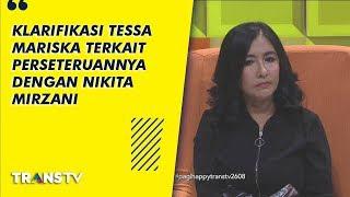 P3H - Klarifikasi Tessa Mariska Terkait Perseteruannya Dengan Nikita Mirzani (26/8/19) Part 1