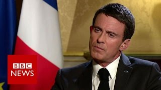 France's Valls 'permanently marked' by Paris attacks   BBC News