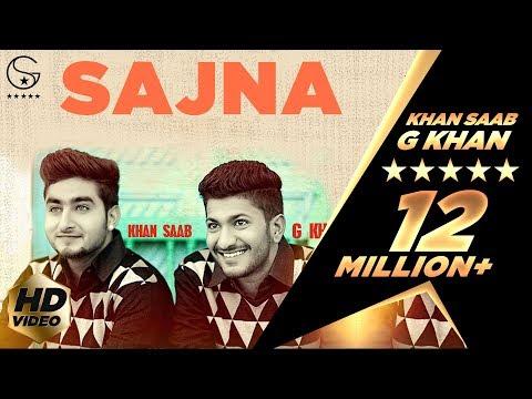 Khan Saab & G Khan - Sajna