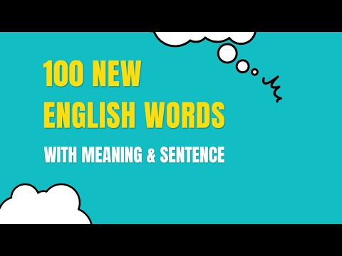 100 New Words with Meanings and Sentences