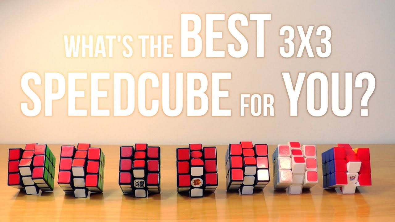 What's the Best 3x3 Speedcube for You? - YouTube