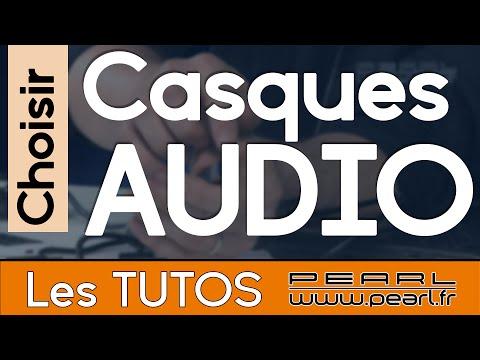Choisir son casque audio - Caractéristiques - Conseils et Astuces [TUTO PEARL]