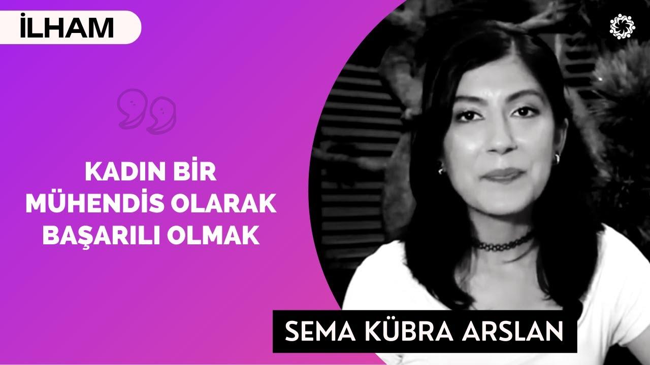Sema Kübra Arslan: Pes Etmezsen Kazanırsın