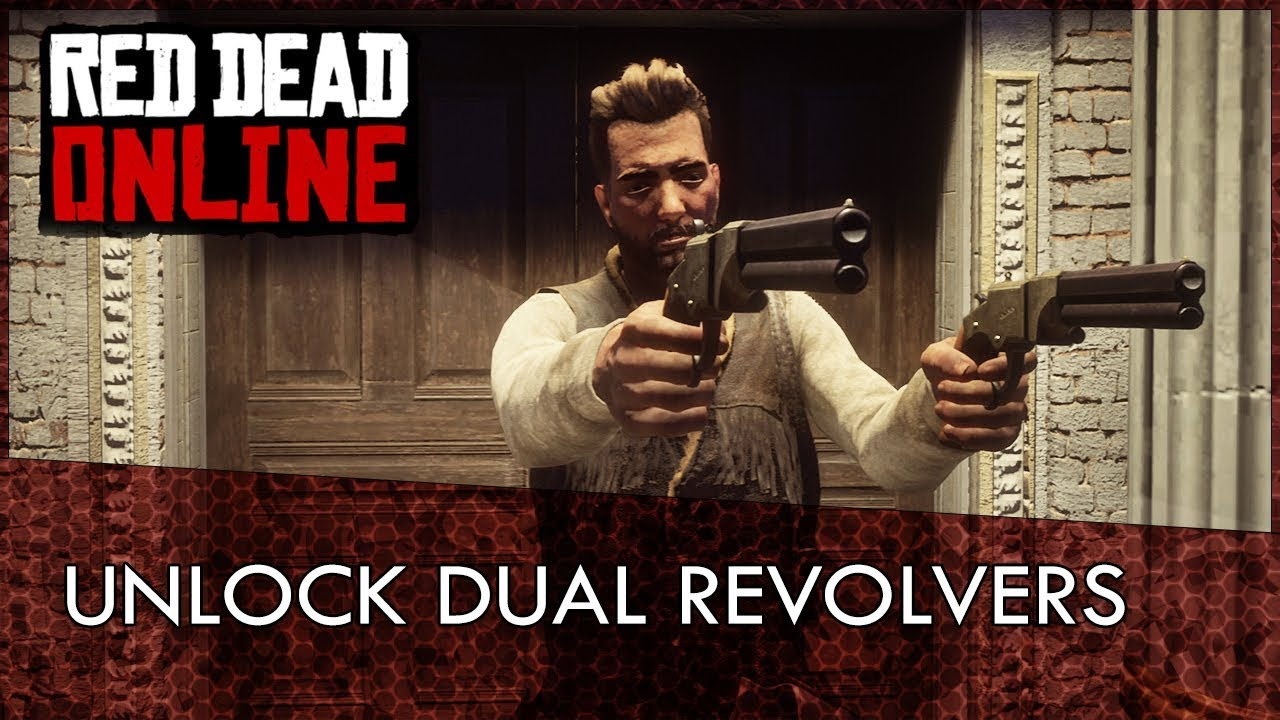 Red Dead Online: How To Unlock Dual Wielding Revolvers