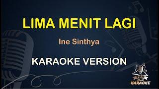 Lima Menit Lagi Ine Sinthya ( Karaoke Dangdut Koplo )