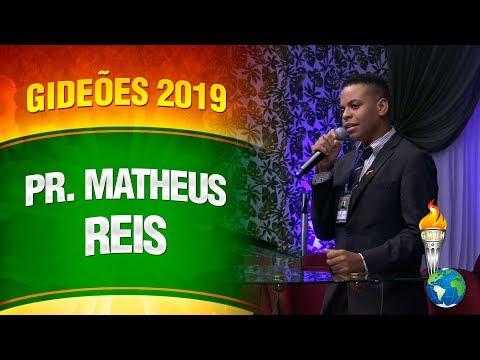 Gideões 2019 - Pastor Matheus Reis