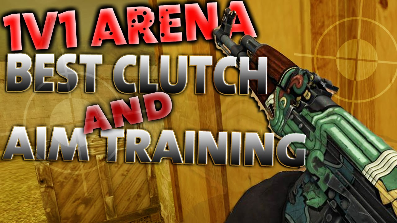 CS GO - 1v1 Arena Best Clutch & Aim Training?