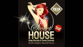 SWEET HOUSE - Deep Sounds & Funky Grooves By TETA (NON STOP CD1)