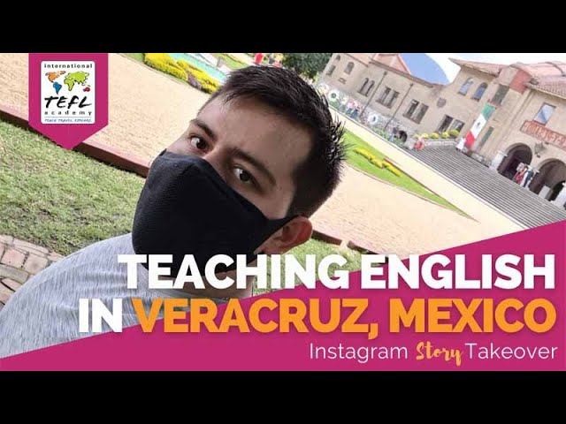 Day in the Life Teaching English in Veracruz, Mexico with Abe Merino Jimenez