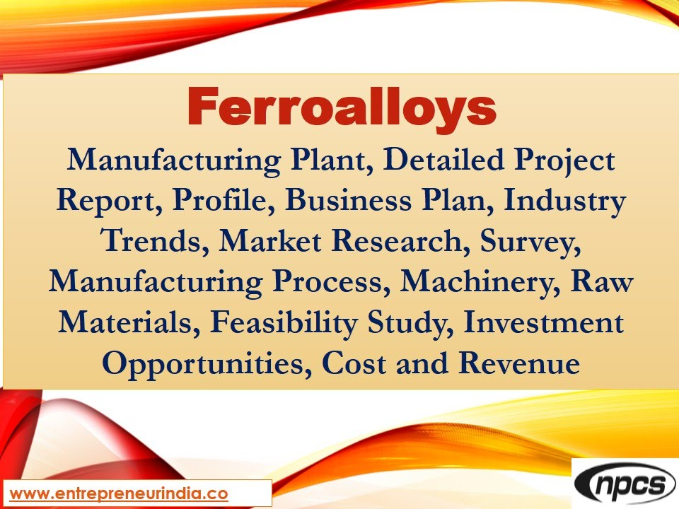 Ferroalloys Production, Manufacturing, Detailed Project Report