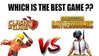 (HINDI) CLASH OF CLANS VS PUBG  WHICH GAME IS BEST ? My Opinions !!
