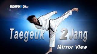 WT Taekwondo Poomsae Taegeuk 2 Jang Mirror View | TaekwonWoo