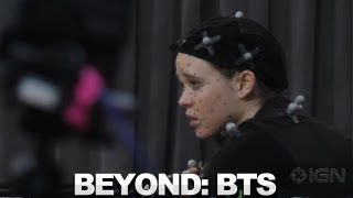 Beyond: Two Souls - Behind the Scenes