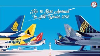 Top 10 Best Airlines In The World 2018
