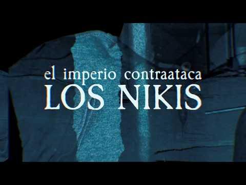 Los Nikis - El imperio contraataca (Lyric Video)