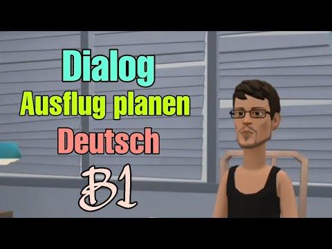 Dialog B1 Ausflug planen 👍