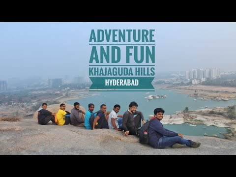 Adventure and Fun at Khajaguda Hills - Hyderabad - Life of a Researcher