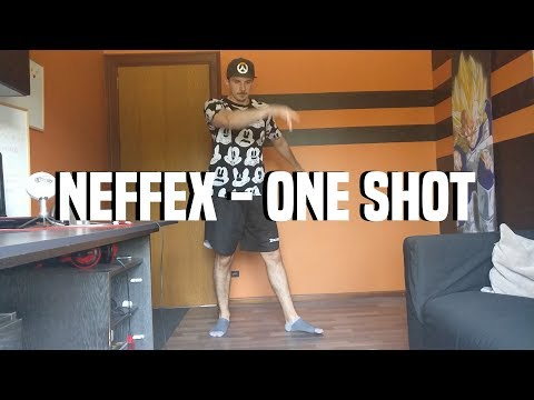 NEFFEX - ONE SHOT | DANCE FREESTYLE / PRACTICE #16