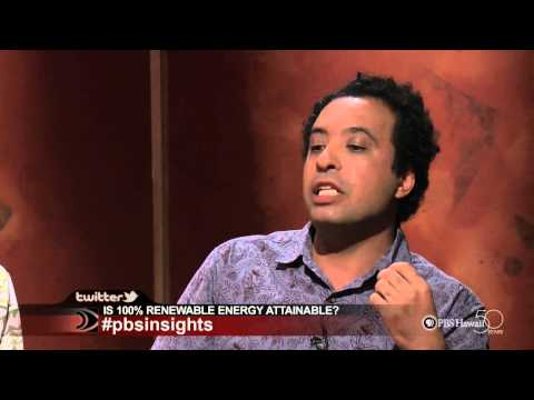 INSIGHTS ON PBS HAWAII - Is 100% Renewable Energy Attainable?