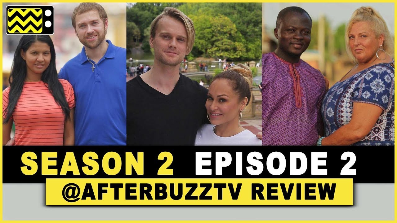 90 Day Fiance: Before the 90 Days Season 2 Episode 2 Review & After Show