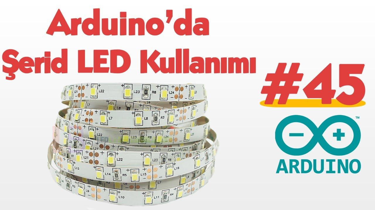 Arduino' da Şerit LED Kullanımı #45