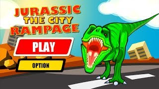 Jurassic Dinosaur City Rampage Android Gameplay HD